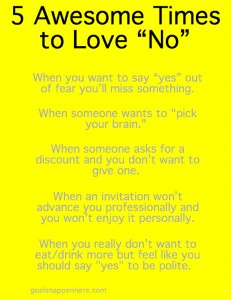 "5 Awesome Times to Love ""No"""